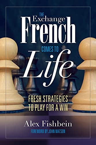 The Exchange French Comes to Life: Fresh Strategies to Play for a Win (English Edition)