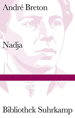 Nadja (Bibliothek Suhrkamp)