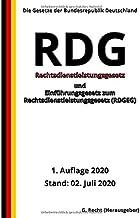 Rechtsdienstleistungsgesetz – RDG  und Einführungsgesetz zum Rechtsdienstleistungsgesetz (RDGEG), 1. Auflage 2020 (German Edition)