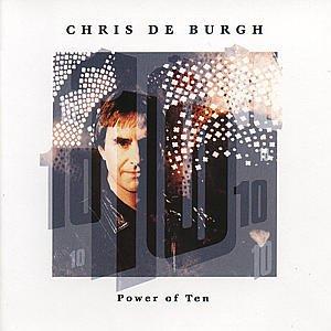 De Burgh Chris-Power of Ten