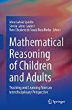 Mathematical Reasoning of Children and Adults: Teaching and Learning from an Interdisciplinary Perspective (English Edition)