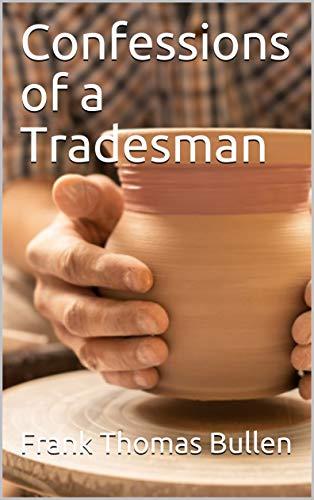 Confessions of a Tradesman (English Edition)
