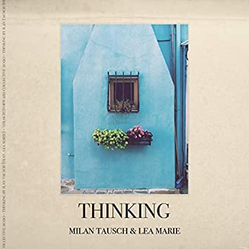 Thinking (feat. Lea Marie)