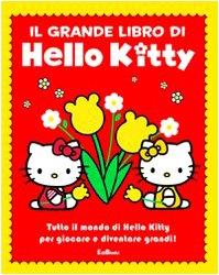 Il grande libro di Hello Kitty. Ediz. illustrata