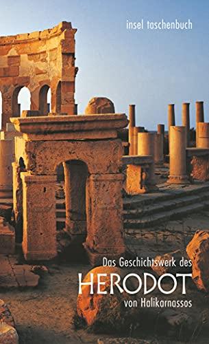 Das Geschichtswerk des Herodot von Halikarnassos: Histories Apodexis (insel taschenbuch)
