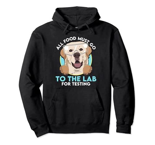 Tous les aliments doivent aller au laboratoire pour tester le labrador drôle Sweat à Capuche