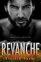 Revanche: Maenner, die alles tun fuer ihre Liebe (Vigilante Justice (Selbstjustiz) Reihe)
