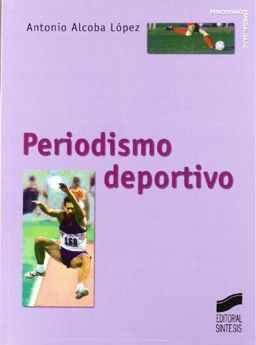 Periodismo deportivo (Periodismo especializado nº 3)