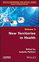 New Territories in Health (Health Engineerinf and Society)