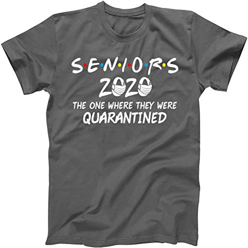 Seniors 2020 The One Where The were Quarantined Short Sleeve Casual Workout Social Distancing T-Shirt Grey