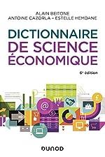 Dictionnaire De Science Économique - 6e éd. d'Alain Beitone