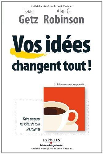 Vos idées changent tout ! (ED ORGANISATION)
