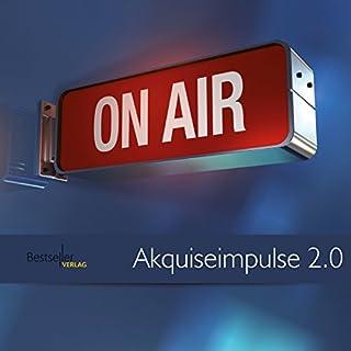 Akquiseimpulse 2.0                   Autor:                                                                                                                                 Dirk Kreuter                               Sprecher:                                                                                                                                 Dirk Kreuter                      Spieldauer: 1 Std. und 52 Min.     16 Bewertungen     Gesamt 4,2