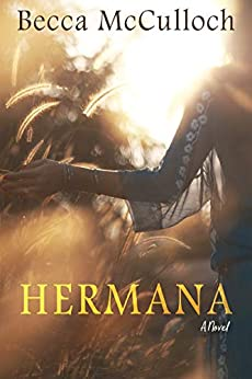 Hermana by [Becca McCulloch]