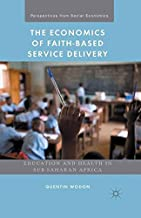 The Economics of Faith-Based Service Delivery: Education and Health in Sub-Saharan Africa