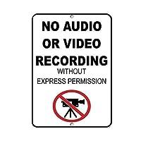 明白な許可のないアルミニウム金属看板がない場合、オーディオまたはビデオの録画は不可