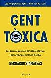 Gent tòxica (No ficción)...