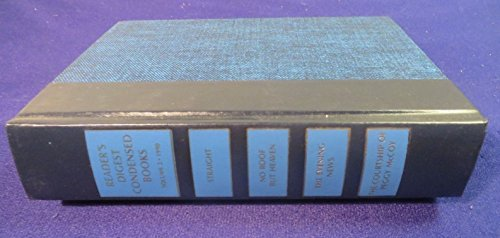 Reader's Digest Condensed Books Volume 2 1990: Straight, No Roof But Heaven, The Evening News, The Courtship of Peggy McCoy