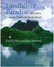 Landfalls of Paradise : Cruising Guide to the Pacific Islands(Paperback) - 2006 Edition