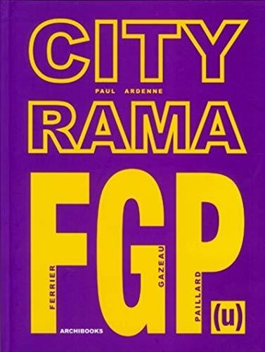 CITYRAMA: FGP (u) Ferrier - Gazeau - Paillard