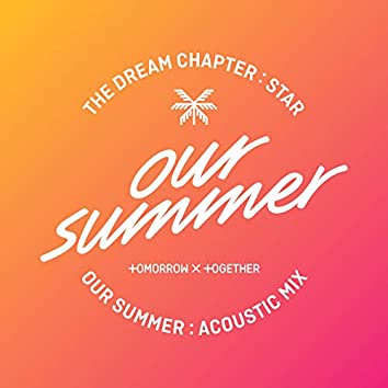 Our Summer (Acoustic Mix)