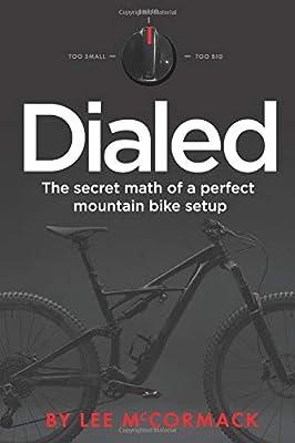 Dialed: The secret math of a perfect mountain bike setup