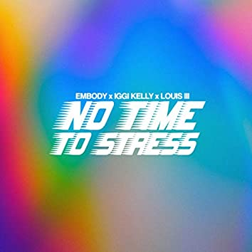 No Time To Stress