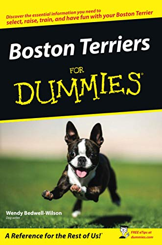 Boston Terriers For Dummies (For Dummies Series)