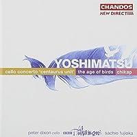 Yoshimatsu: Cello Concerto / Age of Birds / Chikap (2004-06-29)