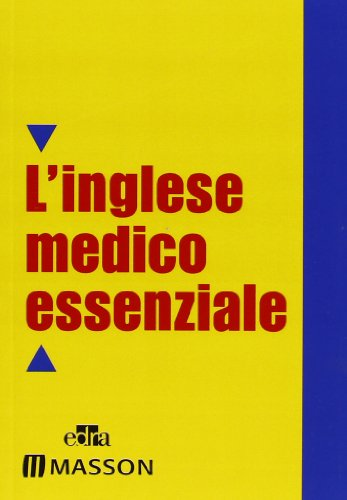 Dizionario inglese medico essenziale. Text revision