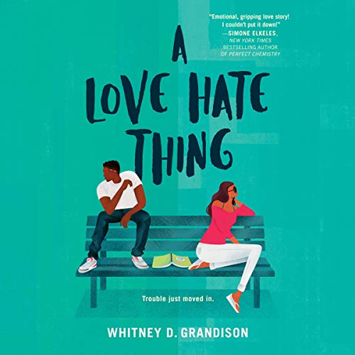 A Love Hate Thing Audiobook By Whitney D. Grandison cover art