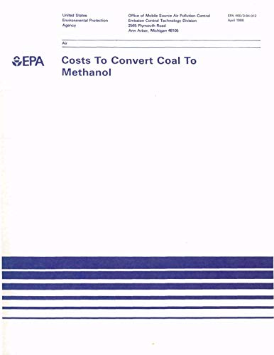 Costs to Convert Coal to Methanol (English Edition)