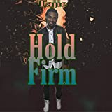 Hold Firm [Explicit]