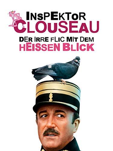 Inspektor Clouseau, der irre Flic mit dem heißem Blick