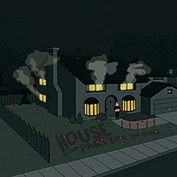 House Party (Feat. Tha Joker)