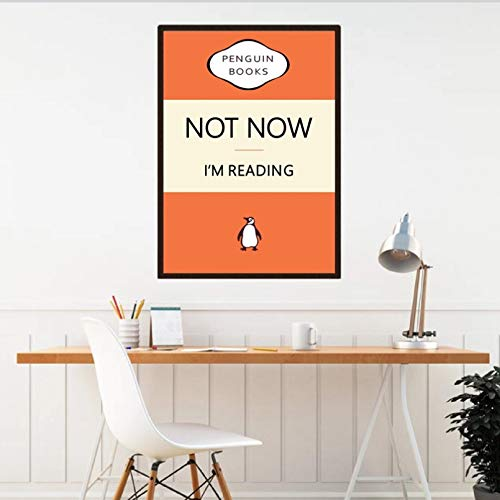 MINMIN Regalo para Amantes los Libros no Estoy Leyendo Ahora Cuadros Pared Lectura Citas Arte Humor póster Lectura Sala Estar Dormitorio Pintura para hogar Dia del Padre Regalos 20x28inch