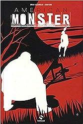 American Monster, Tome 1 - Sweetland de Juan Doe