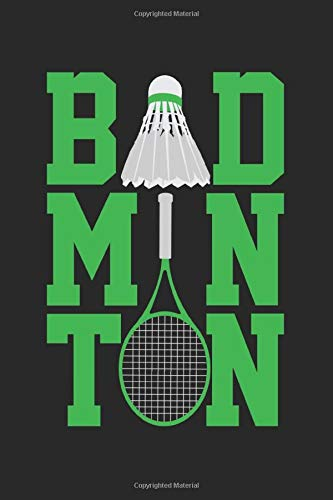Badminton: A5 Notizbuch, 120 Seiten punktiert, Badminton Federball Schläger Badmintonschläger Sportler