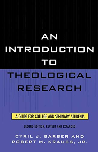Introduction to Theological Research, An
