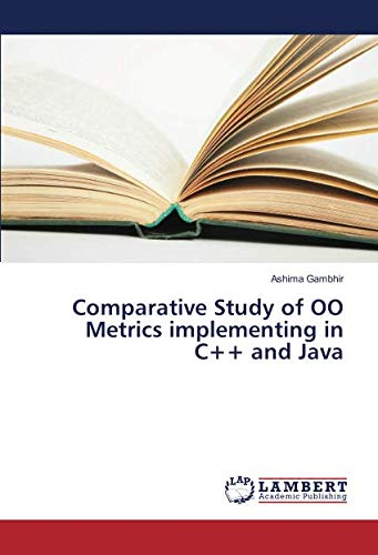 Comparative Study of OO Metrics implementing in C++ and Java
