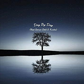 Day by Day (feat. Kurtis & Some-Odd)