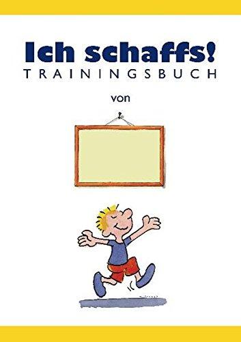 Ich schaffs! - Trainingsbuch für Kinder