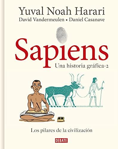 Sapiens. Una historia gráfica: Volumen II: Los pilares de la civilización