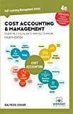 Cost Accounting and Management Essentials You Always Wanted to Know: 4th Edition: 9 (Self Learning Management Series)