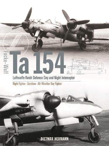 Focke-Wulf Ta 154: Luftwaffe Reich Defence Day and Night Interceptor