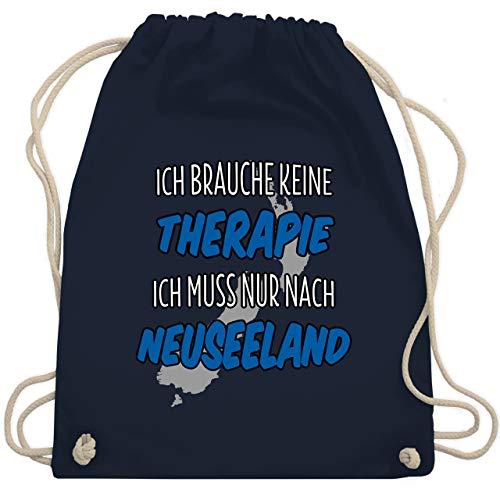 Shirtracer Länder Fahnen und Flaggen - Ich brauche keine Therapie ich muss nur nach Neuseeland - Unisize - Navy Blau - neuseeland tasche - WM110 - Turnbeutel und Stoffbeutel aus Baumwolle