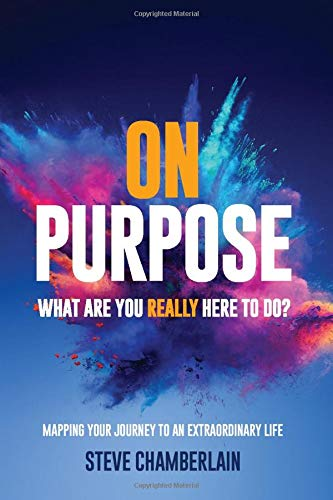On Purpose: What are you really here to do?