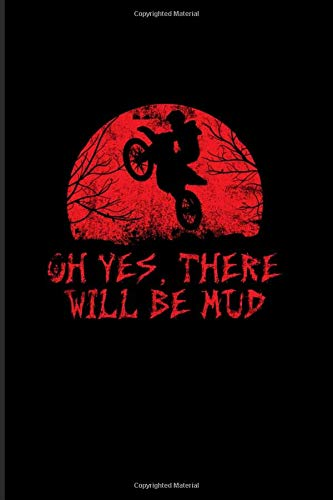 Oh Yes, There Will Be Mud: Best Horror Quote And Saying 2020 Planner | Weekly & Monthly Pocket Calendar | 6x9 Softcover Organizer | For Halloween Crafts & Horror Movie Fans
