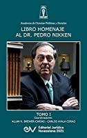 Libro Homenaje Al Doctor Pedro Nikken, Tomo I