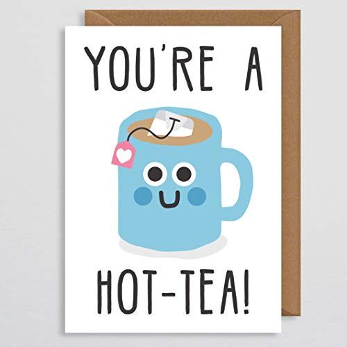 Valentijnskaart Grappige Vriendin - Je bent een hete thee - Foodie Valentines Card - Pun Card - Valentijnsgeschenken voor haar - voor hem - Vriendje - Man - Vrouw - Verjaardagskaart - Kop van Thee - Theecadeau